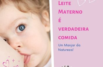 Leite Materno é verdadeira comida!